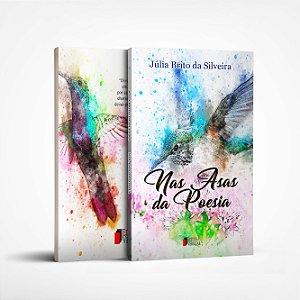 Nas Asas da Poesia por Júlia Brito