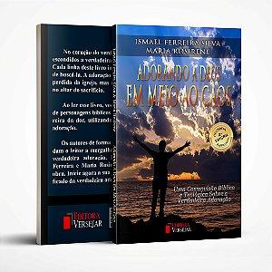 Adorando A Deus Em Meio Ao Caos - Ismael Ferreira e Maria Rosirene