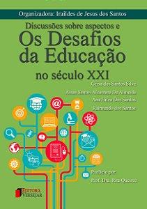 Discussões sobre aspectos e os desafios da educação no século XXI