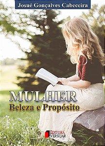 Mulher - Beleza e Propósito | Josué Gonçalves Cabeceira
