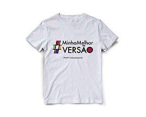 Camiseta Minha Melhor Versão