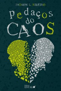 Pedaços do Caos - Jadson L. Ribeiro