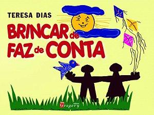 BRINCAR DE FAZ DE CONTA