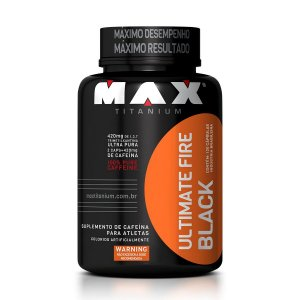 Ultimate Fire Black - MAX TITANIUM