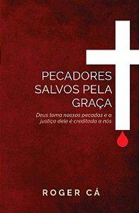 Pecadores salvos pela graça