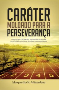 Caráter moldado para a perseverança