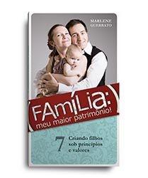 Família Meu Maior Patrimônio - Vol. 10