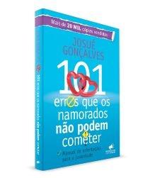 101 Erros que os Namorados não Podem Cometer !