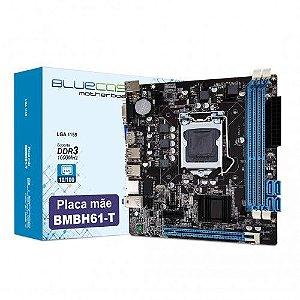 PLACA MAE 1155 BLUECASE BMBH61-T BULK DDR3 16GB / VGA / HDMI GARANTIA: 90 DIAS