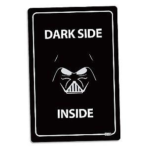 Placa Decorativa Star Wars Dark Side Inside 16 x 24 cm