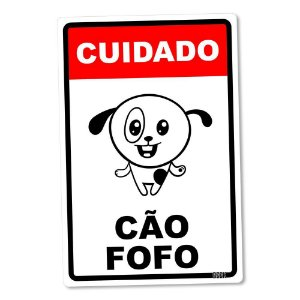 Placa Decorativa Cuidado Pet Fofo 16 x 24 cm - Escolha entre Cão e Gato!