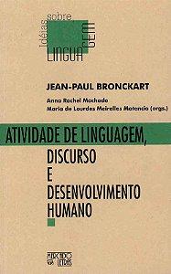 Atividade de Linguagem, Discurso e Desenvolvimento Humano - Editora Mercado de Letras