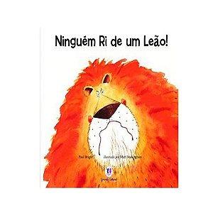 Ninguém Ri de um Leão ! Ciranda Cultural