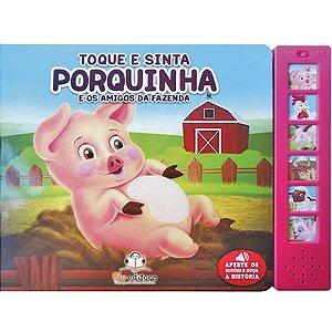 Livro Sonoro Toque e Sinta Porquinha - Blu Editora