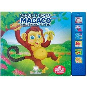 Livro Sonoro Toque e Sinta Macaco - Blu Editora