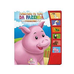 Livro Sonoro Conhecendo Os Sons da Fazenda Porquinho - Blu Editora