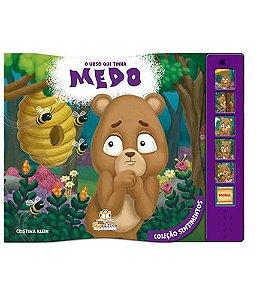 O Urso Que Tinha Medo Livro Sonoro Coleção Sentimentos - Blu Editora