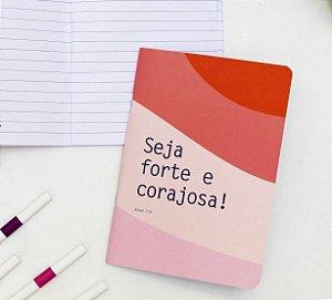 """Caderneta """"Seja Forte e Corajosa"""""""