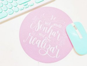"""Mouse Pad """"Sonhe"""" e """"Mulher"""""""