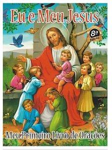 Eu e Meu Jesus - Meu Primeiro Livro de Orações
