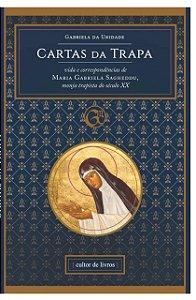 Cartas da Trapa - Vida e Correspondências de Maria Gabriela Sagheddu (8339)