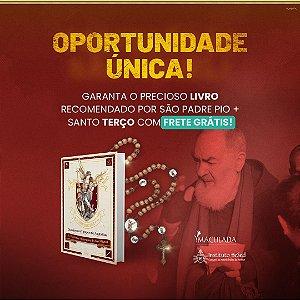 1º Kit Especial São Miguel: 01 Livro Poderosa Quaresma de São Miguel + 01 Terço Mariano Exercito de São Miguel
