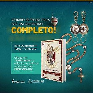 4º Kit Especial São Miguel: 01 Livro Poderosa Quaresma de São Miguel + 01 Terço Mariano Exercito de São Miguel + 01 Chaveiro Exercito de São Miguel