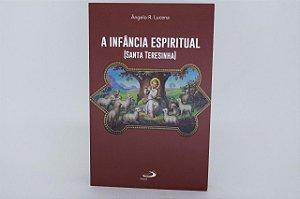 A infância espiritual - santa Teresinha (578)
