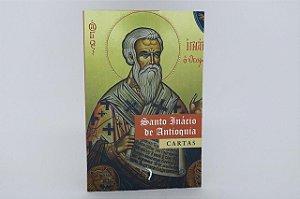 Santo Inácio de Antioquia - Cartas
