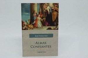Almas confiantes - José Schijvers