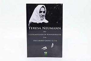 Teresa Neumann ou a estigmatizada de Konnersreuth
