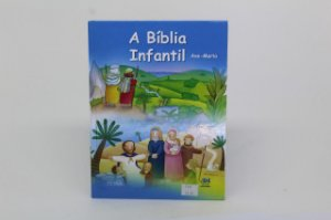A Bíblia Infantil - Ave-Maria - Capa flexível (980)
