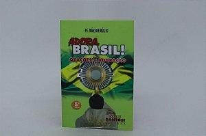 Adora Brasil! Orações de Adoração