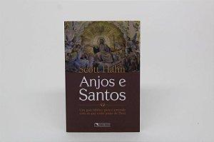 Anjos e Santos - Scott Hahn (7402)