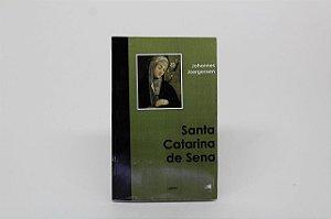 Santa Catarina de Sena - Johannes Joergensen