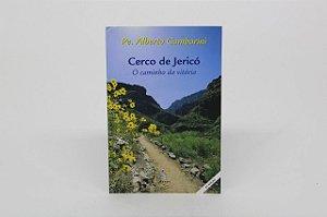 Cerco de Jericó - O caminho da vitória - Pe. Alberto Ganbarini