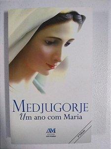 Medjugorje - Um ano com Maria (3935)