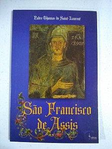 São Francisco de Assis - Padre Thomas de Saint-Laurent