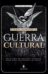 Como vencer a Guerra Cultural (5441)
