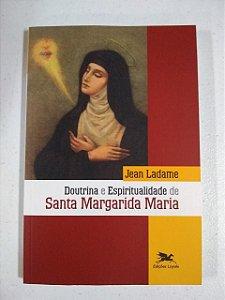 Doutrina e Espiritualidade de Santa Margarida Maria