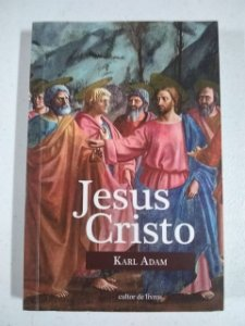 Jesus Cristo - Karl Adam (Cultor de Livro)