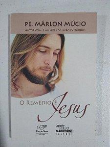 O Remédio é Jesus