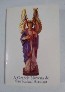 A Grande Novena de São Rafael Arcanjo (0021)