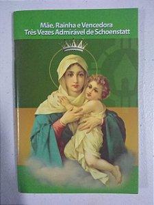 Mãe, Rainha e Vencedora Três Vezes Admirável de Schoenstatt