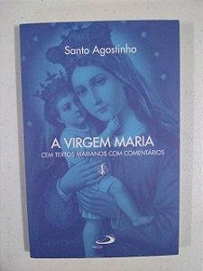 A Virgem Maria - Cem textos marianos com comentários (2695)