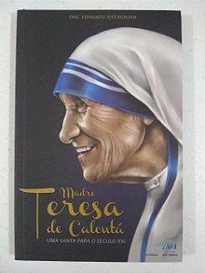 Madre Teresa de Calcutá - Uma Santa para o século XXI (5790)