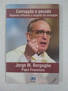 Corrupção e pecado - Papa Francisco (3577)