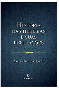 História das Heresias e suas refutações - Ecclesiae (8126)