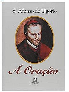 A Oração - Santo Afonso de Ligório (4758)