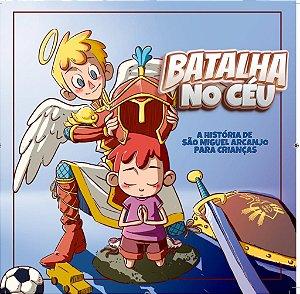 Batalha no Céu - A história de São Miguel Arcanjo para crianças | Exército de São Miguel - Hesed 8949